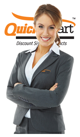 QuickSmart have friendly people you can call at anytime to organize signs and signage supplies